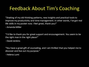 Feedback About Tim's Coaching
