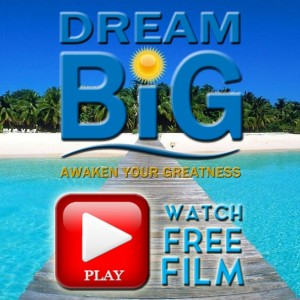 Dream BIG Play Now Button