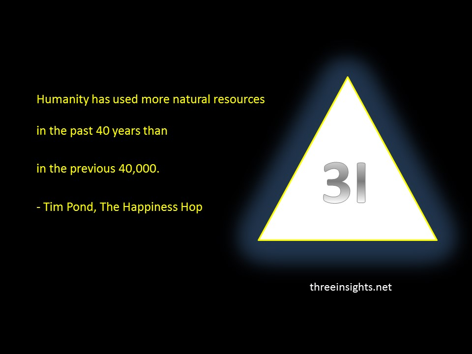 Use of natural resources.. Tim Pond